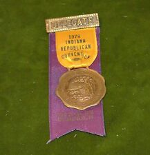 Indiana Republican State convention delegate ribbon metal badge Rochester N Y