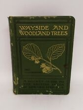Wayside and woodland trees 1905 1st Edition By Edward Step F L St Very Rare