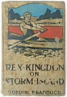 Antique Boy's Novel, REX KINGDON Storm Island by Braddock 1917 1st Ed