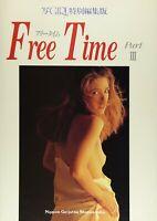 (UC) Famous japanese photographer Photobook Free Time(フリータイム)〈Part3〉―写GIRL特別編集版