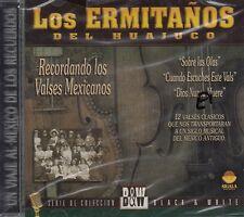 Los Ermitanos Del Huajuco Recordando Los Valses Mexicanos CD New Sealed