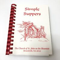 Simple Suppers Church Of St John On The Mountain Cookbook Home Cooking Recipes