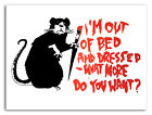 """BANKSY STREET ART CANVAS PRINT I'm out of bed rat 8""""X 12"""" stencil poster"""
