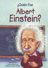 QUIEN FUE ALBERT EINSTEIN?/ WHO WAS ALBERT EINSTEIN? - BRALLIER, JESS M.