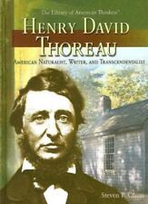 Henry David Thoreau: American Naturalist, Writer, And-ExLibrary