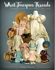 Antique Doll Costumes 1840-1925 What Finespun Threads Complete Catalog NEW