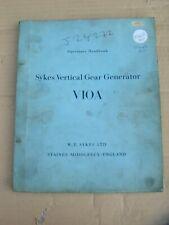 SYKES V10A VERTICAL GEAR GENERATOR OPERATOR'S HANDBOOK