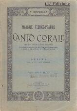 MANUALE TEORICO PRATICO DI CANTO CORALE Parte III di Federigo Cordella - 1920 *