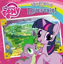 My Little Pony: Welcome to Equestria! by Olivia London (2013, Picture Book)