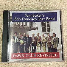 Dawn Club revisited / Tom Baker's San Francisco Jazz Band CD_ B&W Music _Good+++