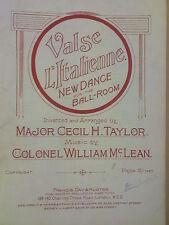 salon piano VALSE L'ITALIENNE Major Cecil H Taylor, Colonel William McLean 1920