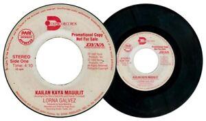 Philippines LORNA GALVEZ Kailan Kaya Mauulit OPM 45 rpm PROMO Record