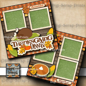 THANKSGIVING DINNER ~ 2 premade scrapbook paper piecing layout 12X12 DIGISCRAP