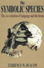 The Symbolic Species: The Co-Evolution of Language and the Brain-ExLibrary