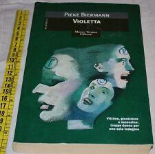 BIERMANN Pieke - VIOLETTA - Tropea - libri usati