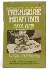 1976 Treasure Hunting Pays Off by Charles Garrett Metal Detecting Book I023