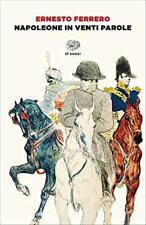 Napoleone in venti parole - Ferrero Ernesto