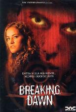 Dvd BREAKING DAWN - (2004) Horror ....NUOVO