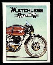 MATCHLESS -Original Collectors Cards- G3 G9 G45 G15 etc