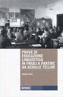 Prove di educazione linguistica in Friuli a partire da Ach... - Fusco Fabiana