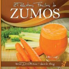 27 Recetas F�ciles de Zumos by Leonardo Manzo and Karina Di Geronimo (2013,...