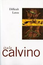 Difficult Loves by Calvino, Italo