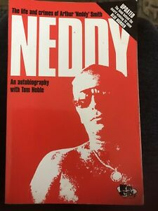 Neddy: The Life and Crimes of Arthur  Neddy  Smith: an Autobiography with Tom No