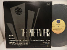 "THE PRETENDERS PROMO Thin Line Between Love and Hate Thumbelina 12"" 33 Single NM"