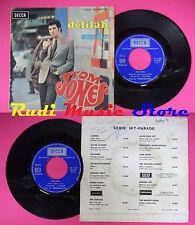 LP 45 7'' TOM JONES Delilah Smile 1968 france DECCA 79.021 no cd mc dvd