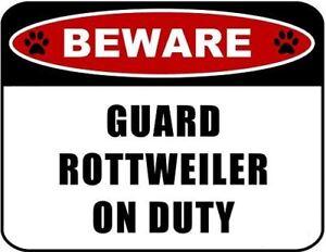 Beware Guard Rottweiler (v2) on Duty 11.5 inch x 9 inch Laminated Dog Sign
