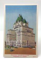Hotel Vancouver BC British Columbia Canada Unposted Postcard E464X