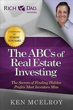 ABCs of Real Estate Investing : The Secrets of Finding Hidden Profits Most In...