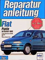 Fiat Punto S SX Selecta Reparaturanleitung Reparatur-Handbuch Reparaturbuch Buch