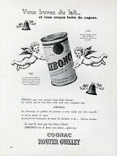 SIBONCO (COGNAC ROUYER GUILLET) Annonce originale entoilée PLAISIR DE FRANCE 57