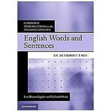 Cambridge Introductions to the English Language: English Words and Sentences...