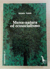 MERCE NATURA ED ECOSOCIALISMO - Michele Nobile -1993