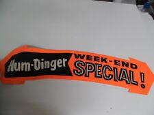 1961 Hum-Dinger DayGlo Week-end Special Paper Sign Vintage Atomic Age Drive-In