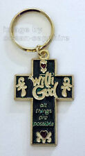 WITH GOD, ALL THINGS ARE POSSIBLE  Key Ring Keychain Key Chain Religious Cross