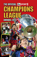 """""""AS NEW"""" Pete Oliver, Official ITV Sport Champions League Annual 2012 (Annuals 2"""