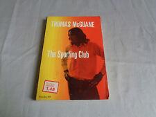 Thomas McGuane - The Sporting Club - Noonday Press Paperback