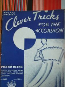 CLEVER TRICKS FOR THE ACCORDION BY PIETRO DEIRO 60 pgs ACCORDION MUSIC BOOK NOS