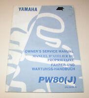 Bedienungsanleitung und Wartungshandbuch Yamaha PW 80 (J) - Stand 1996