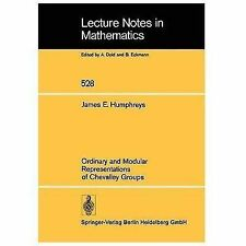 Lecture Notes in Mathematics: Ordinary and Modular Representations of...