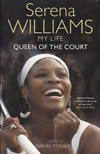 SERENA WILLIAMS  --  MY LIFE  --  Queen of the Court