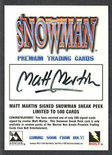 SNOWMAN (Bolt/1997) AUTHENTIC AUTOGRAPH PROMO CARD by MATT MARTIN (1/500)
