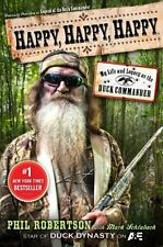 Happy, Happy, Happy: My Life and Legacy as the Duck Commander,Phil Robertson, M
