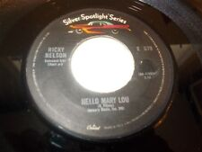 Ricky Nelson . Hello Mary Lou / Sweeter Than You . 45