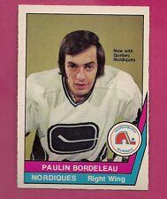 RARE 1977-78 OPC WHA # 32 NORDIQUES PAULIN BORDELEAU  MINT CARD  (INV#1337)