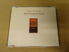 MAXI CD / WIM MERTENS: AND BRING YOU BACK
