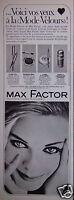 PUBLICITÉ 1965 MAX FACTOR VOS YEUX À LA MODE VELOURS - ADVERTISING
